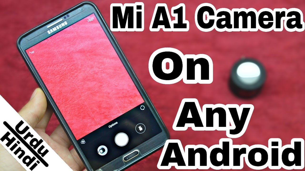 Get Mi A1 Camera App On Any Android Device (No Root) (Urdu-Hindi)