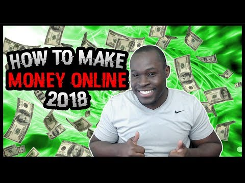 6 FAST & EASY WAYS TO MAKE MONEY Online In 2018 As A BEGINNER With No Experience!