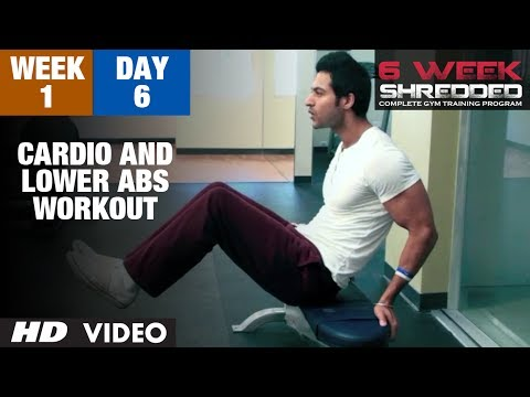 Week 1: Day 6 - Cardio and Lower Abs Workout | Guru Mann 6 Week Shredded Program