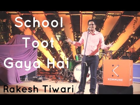The Storytellers: School Toot Gaya Hai  - Rakesh Tiwari