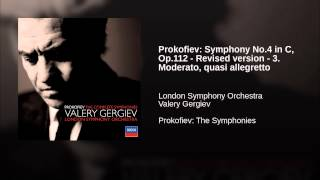 Prokofiev: Symphony No.4 in C, Op.112 - Revised version - 3. Moderato, quasi allegretto