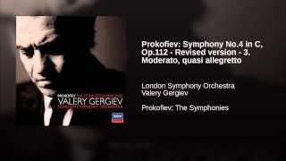Prokofiev: Symphony No.4 in C, Op.112 - Revised version - 3. Moderato, quasi allegretto