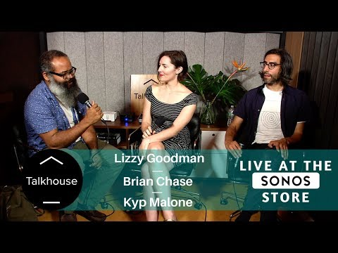 Live at Sonos: Lizzy Goodman with Kyp Malone (TV on the Radio) and Brian Chase (Yeah Yeah Yeahs)