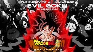 DBS: Evil Goku (Blinded By Power) - HalusaTwin