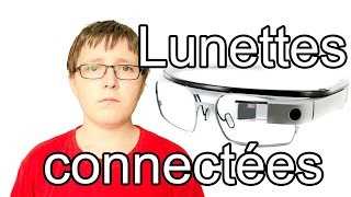 Robert - Lunettes connectées, que valent elles vraiment ? - (google glass)