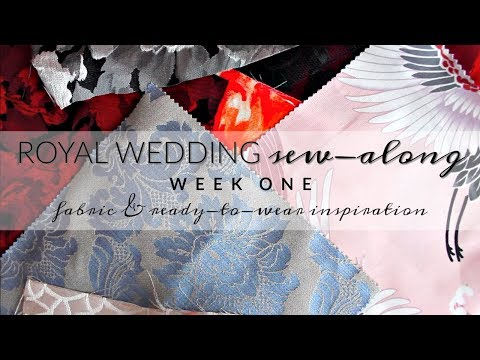 Royal Wedding Sew-Along  |  Week One  |  Fabric Options and RTW Inspiration