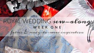Royal Wedding Sew-Along  |  Week One  |  Fabric Options and RTW Inspiration