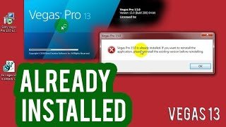 "How to fix ""Vegas Pro 13.0 is already installed"" error"
