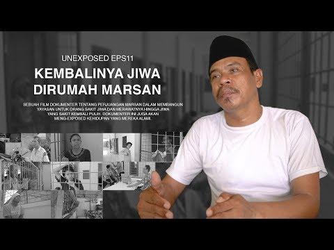 KEMBALINYA JIWA DIRUMAH MARSAN - FILM DOKUMENTER #EPS11