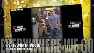 Chi Ching Ching Ft. JDiggz - Everywhere We Go [Overtime Riddim] July 2012