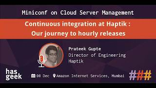 Continuous Integration at Haptik : Our Journey to Hourly Releases