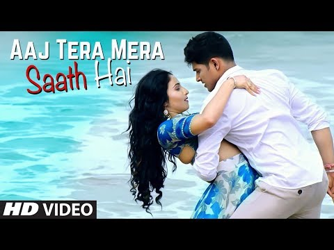 Aaj Tera Mera Saath Hai Video Song | Its Your Kunal, Shilpa Surroch | Yuvleen Kaur, Mayureh Wadkar Mp3