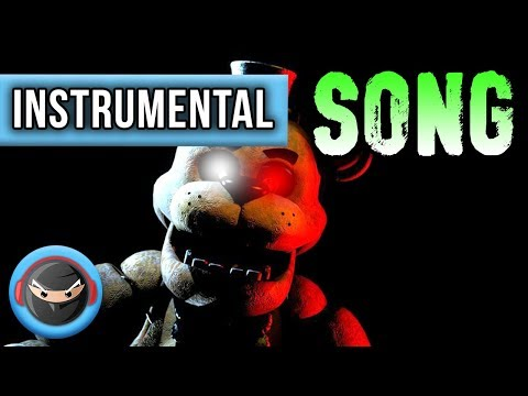 INSTRUMENTAL ►FIVE NIGHTS AT FREDDY'S SONG