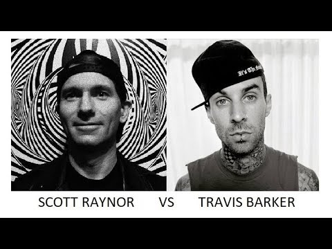 Scott Raynor VS Travis Barker.  Blink FAQs