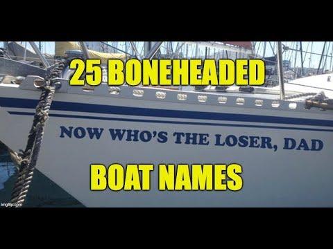 25 Boneheaded Boat Names