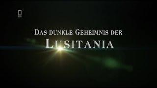Das dunkle Geheimnis der Lusitania Dokumentation