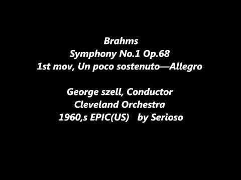 BRAHMS, SYMPHONY NO 1, 1st mov, George szell , Cleveland Orchestra