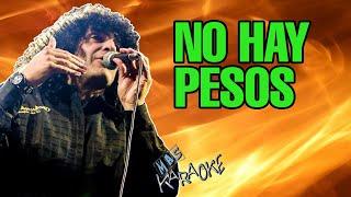CACHUMBA - NO HAY PESOS (KARAOKE)