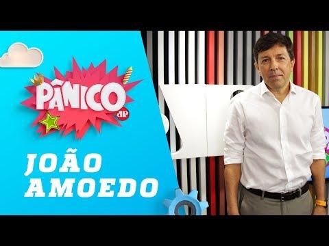 João Amoedo - Pânico - 14/03/19