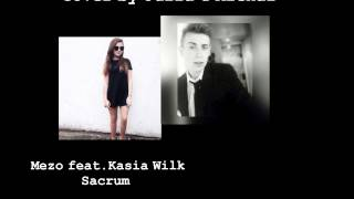 Siostra & Brat Cover/ Mezo feat. Kasia Wilk