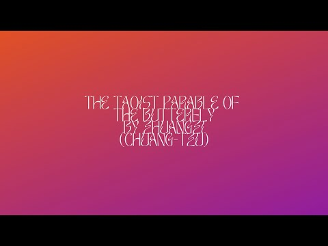 The Taoist Parable Of The Butterfly By Zhuangzi (Chuang-tzu)