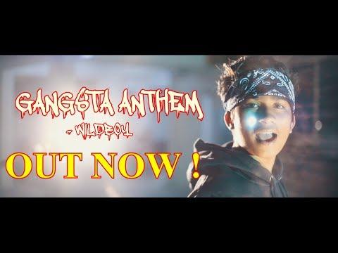 Gangsta Anthem - WILDBOY   Official Video   Hindi Rap 2018