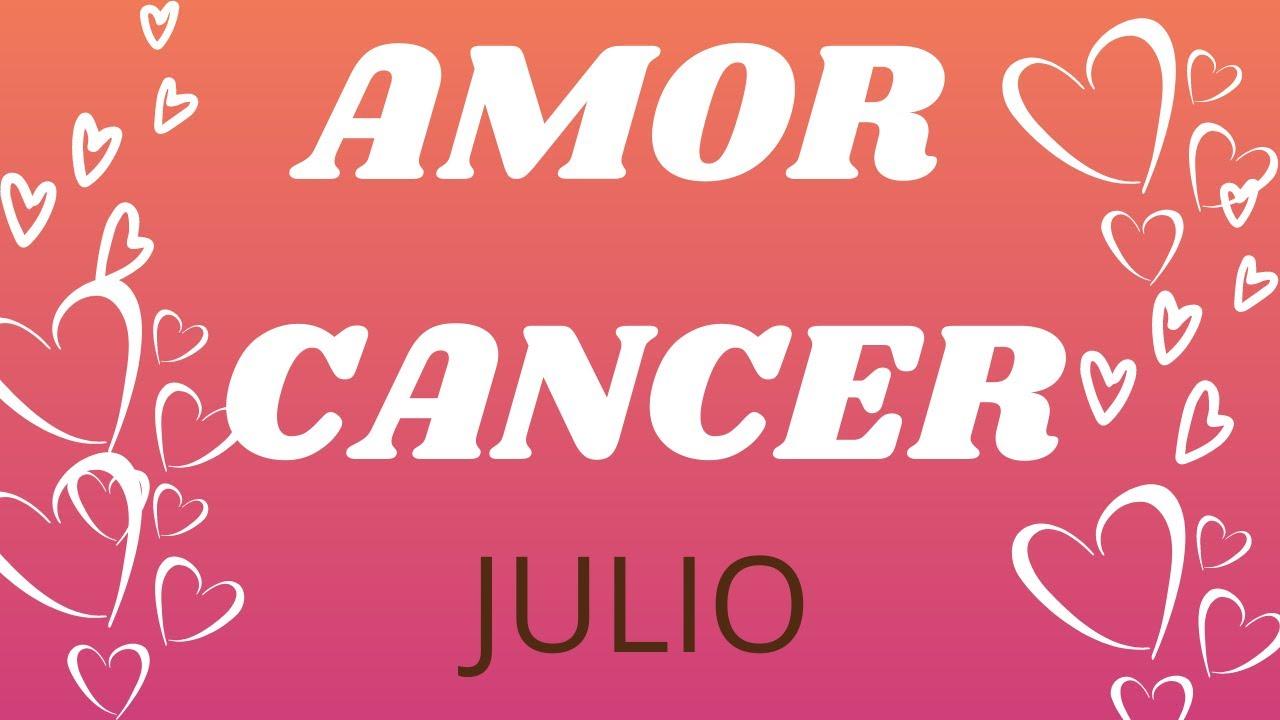 💜CANCER AMOR JUL/ AMOR AMOR!!