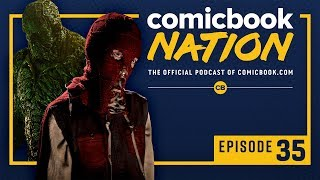 CB NATION Episode #35: DC's Swamp Thing Preview & Brightburn Review