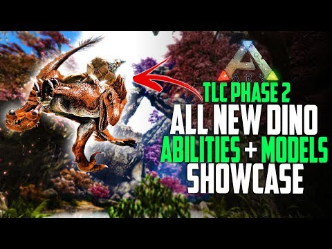✔️ NEW TLC Phase 2 FULL SHOWCASE! ALL DINO ABILITIES AND MODELS! Ark Survival Evolved TLC Patch 2