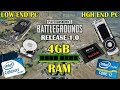 PUBG 1.0 with 4GB of RAM! Low end PC vs High End PC!
