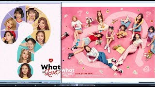Gambar cover TWICE(트와이스) - What Is Love?[Album What Is Love?](MP3)