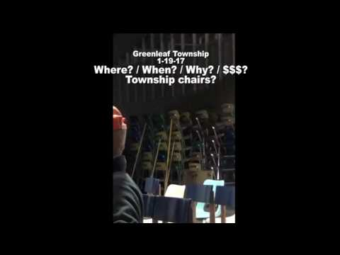 Greenleaf Township 1-19-17 Questions about all these chairs?