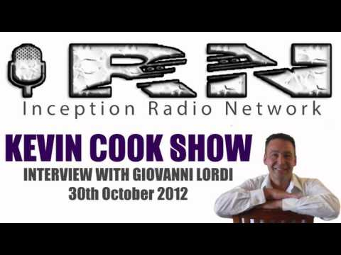 Kevin Cook Show (Inception Radio Netowrk) Interview with Giovanni Lordi Oct 1012