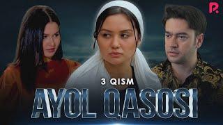 Ayol qasosi 3-qism (milliy serial) | Аёл касоси 3-кисм (миллий сериал)
