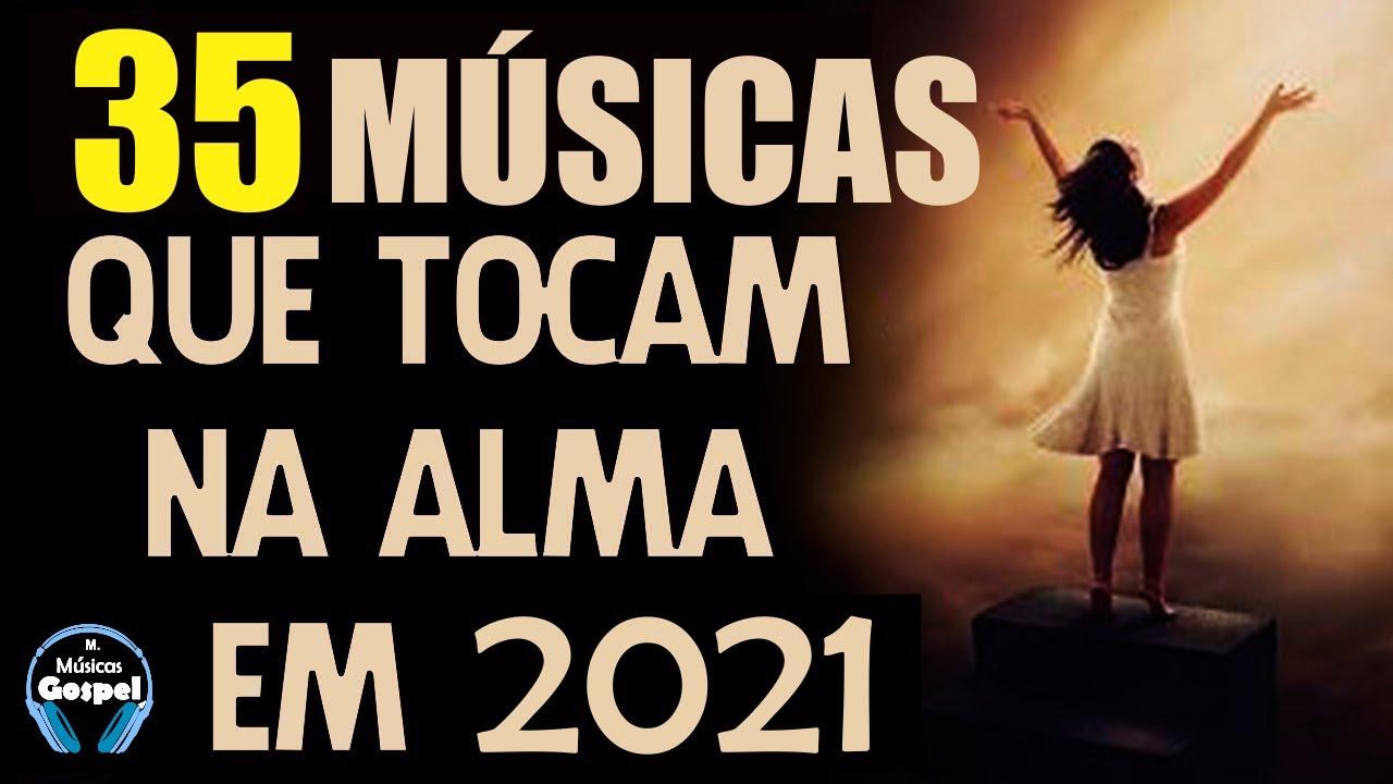 Louvores e Adoração 2021 - As Melhores Músicas Gospel Mais Tocadas 2021 - Top hinos evangélicas