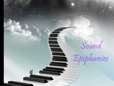 Sound Epiphanies, Part 1 -- The Source of Vision