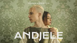 Voyage x Breskvica - Andjele (Official Video) Prod. By Ramoon