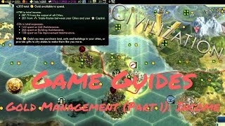 GOLD MANAGEMENT (PART 1): INCOME - Game Guides - Civ 5