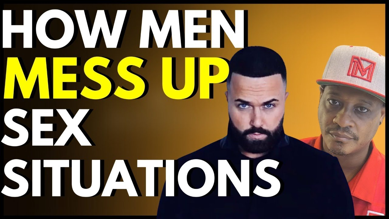 How men mess up sex situations (Call in at 515 605 9373)