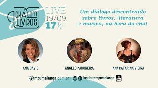Chá com Livros - Angelo Madureira e Ana Catarina Vieira