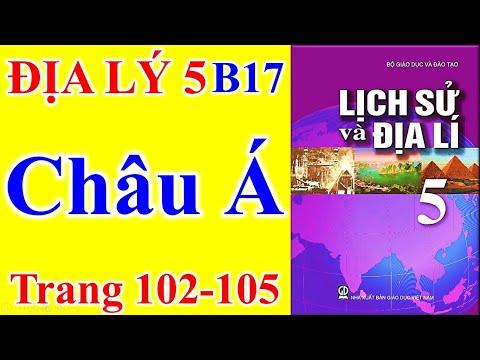 Địa Lý Lớp 5 Bài 17 – Châu Á – Trang 102 - 105