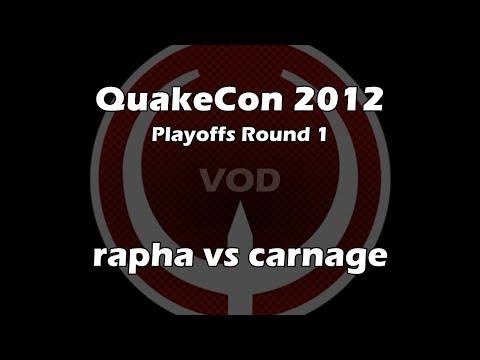rapha vs carnage - QuakeCon 2012 Playoffs Round 1 (Quake Live VOD)