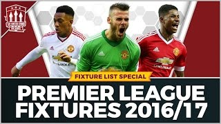 Manchester United Fixtures 2016/17
