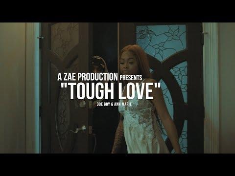 Doe Boy & Ann Marie - Tough Love (Official Music Video) Shot By @AZaeProduction