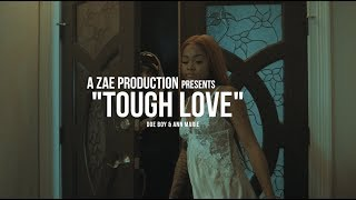 Doe Boy & Ann Marie - Tough Love  Shot By @AZaeProduction