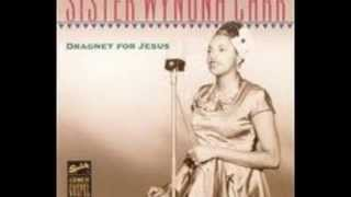 Sister Wynona Carr - Letter To Heaven