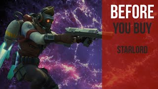 Before You Buy | StarLord | Fortnite Skin Review