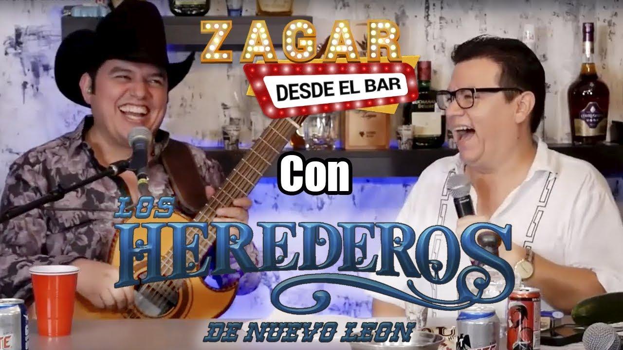 Zagar desde el Bar con Los Herederos de Nuevo León - YouTube
