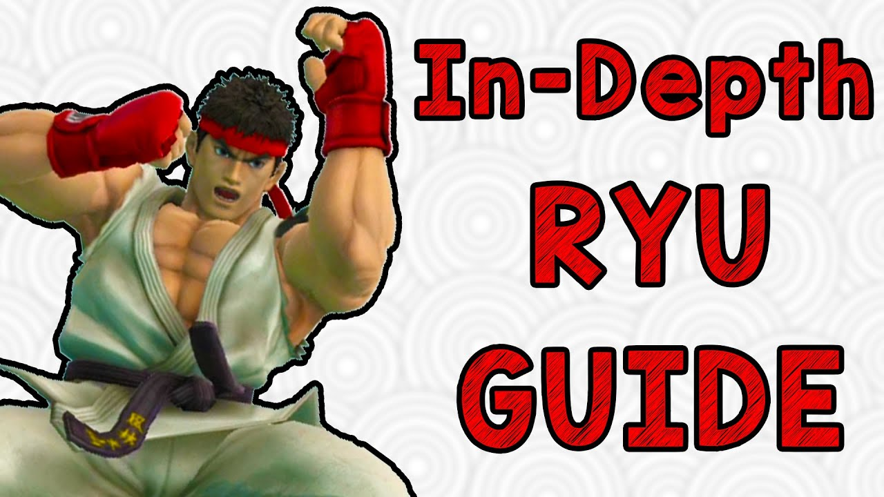 In-depth Ryu Guide! (Smash Wii U/3DS)