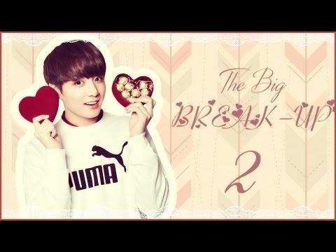 [FF] BTS JUNGKOOK IMAGINE - The BIG BREAK-UP | EPISODE 02.